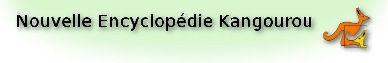 Retourner à l'accueil de la Nouvelle Encyclopédie Kangourou